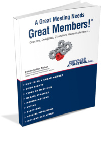 A Great Meeting Needs Great Members!
