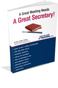 A Great Meeting Needs a Great Secretary!